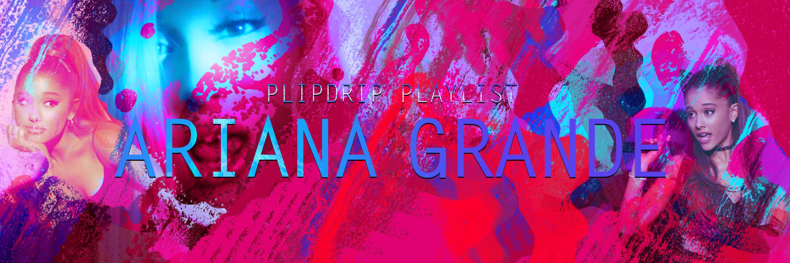 PF-ariana-grande-banner-1
